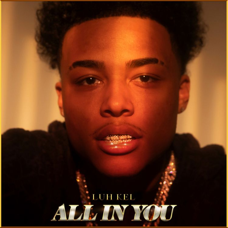 Luh Kel - All In You