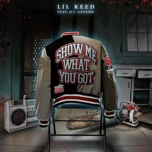 Lil Keed Ft. O.T. Genasis - Show Me What You Got | Mp3 Download