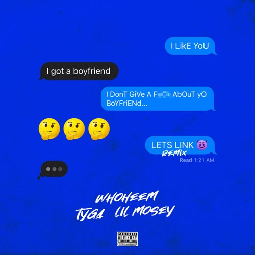 WhoHeem Ft. Tyga & Lil Mosey - Lets Link | Mp3 Download
