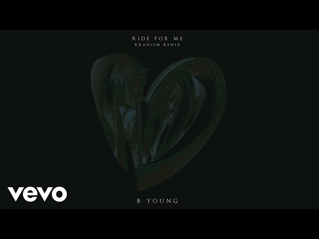 B Young Ft. Kranium - Ride For Me (Remix)