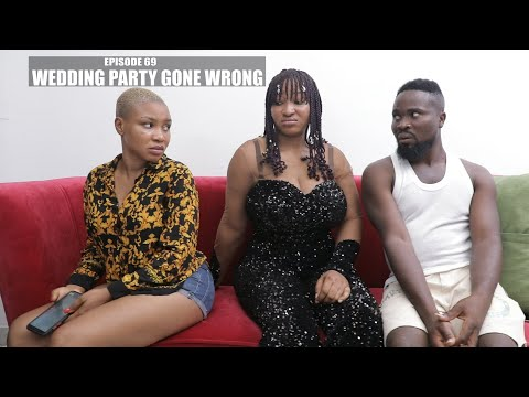 WEDDING PARTY GONE WRONG - SIRBALO AND BAE ( EPISODE 10 FINALE)