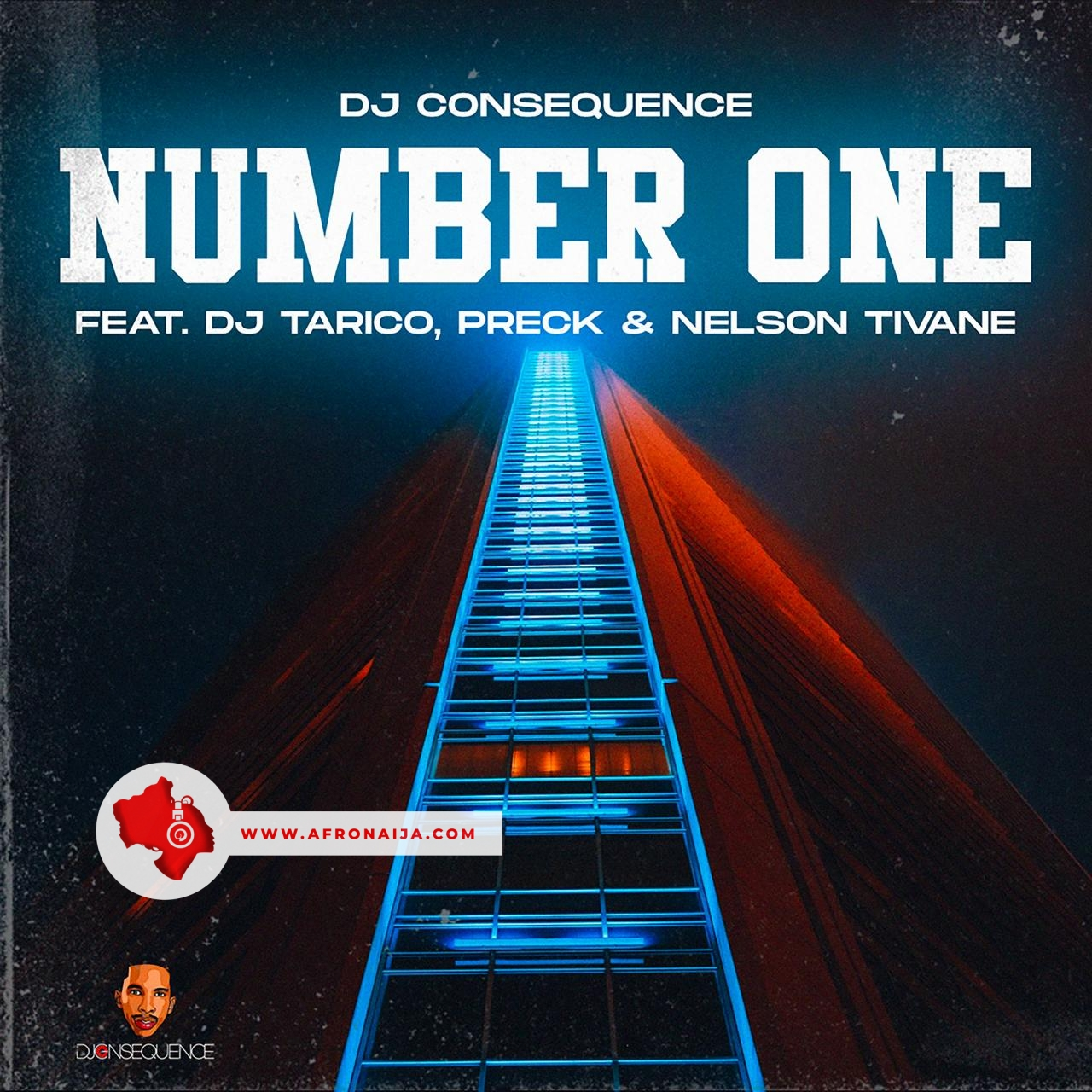 Dj Consequence Ft. Dj Tarico & Preck & Nelson Tivane - Number One