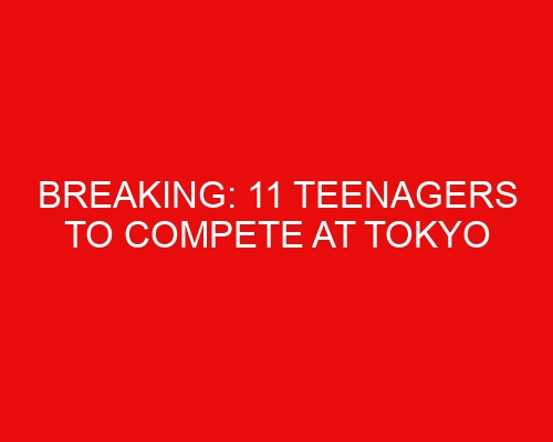 BREAKING: 11 Teenagers to Compete at Tokyo Olympics 2021 as Part of the US Olympic Swimming Team