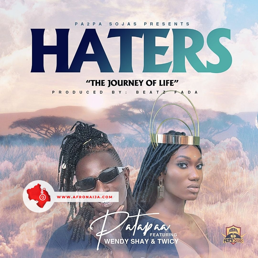 Patapaa Ft. Wendy Shay - Haters