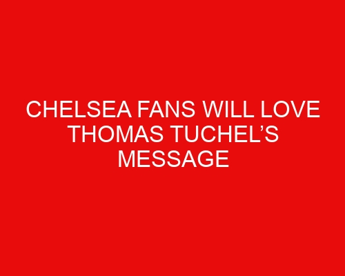 Chelsea fans will love Thomas Tuchel's message to Blues' academy players