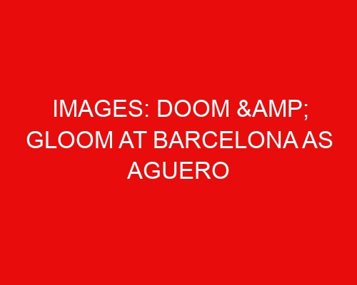 Images: Doom & gloom at Barcelona as Aguero & co. link up for first training session post-Messi