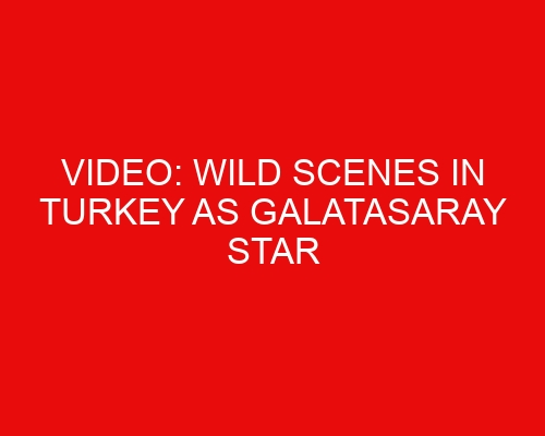 Video: Wild scenes in Turkey as Galatasaray star sent off for headbutting and punching teammate