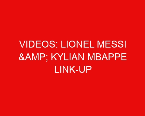 Videos: Lionel Messi & Kylian Mbappe link-up in PSG training