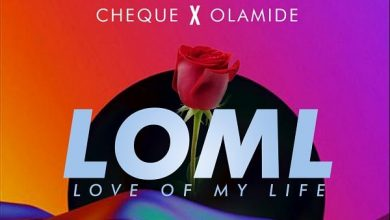 Cheque ft. Olamide - LOML Mp3