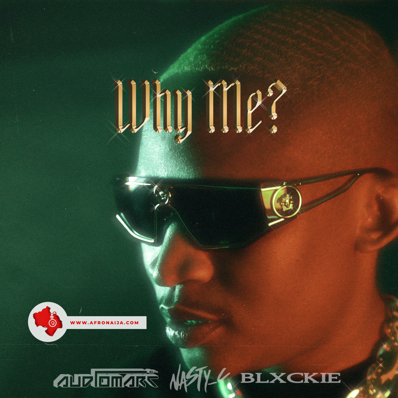 Audiomarc Ft. Nasty C and Blxckie - Why Me?